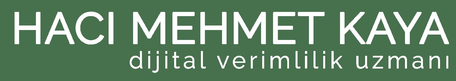 Hacı Mehmet KAYA | Dijital Pazarlama Uzmanı